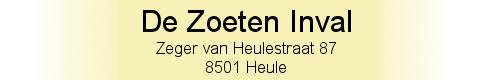 Banner De Zoeten Inval - Zeger van Heulestraat 87 - 8501 Heule