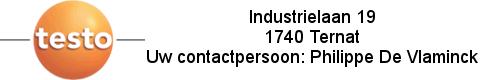 Banner Testo - Industrielaan 19 - 1740 Ternat - Uw contactpersoon: Philippe De Vlaminck